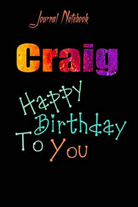 Craig: Happy Birthday To you Sheet 9x6 Inches 120 Pages with bleed - A Great Happybirthday Gift