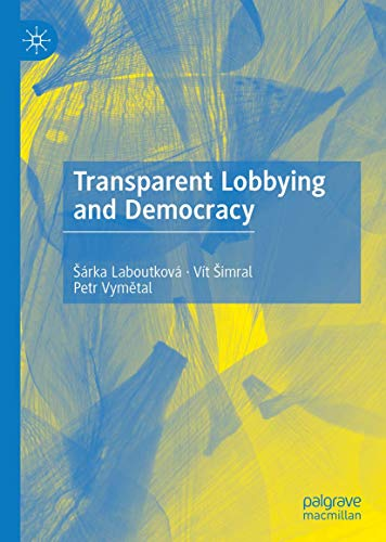Transparent Lobbying and Democracy