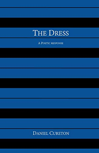The Dress: A Poetic Response