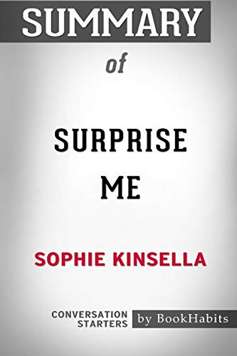Summary of Surprise Me by Sophie Kinsella: Conversation Starters