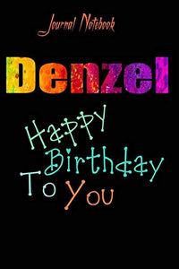 Denzel: Happy Birthday To you Sheet 9x6 Inches 120 Pages with bleed - A Great Happybirthday Gift