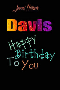 Davis: Happy Birthday To you Sheet 9x6 Inches 120 Pages with bleed - A Great Happy birthday Gift