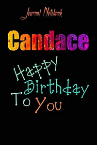 Candace: Happy Birthday To you Sheet 9x6 Inches 120 Pages with bleed - A Great Happybirthday Gift