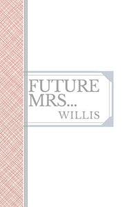 WILLIS: Future Mrs Willis: 90 page sketchbook 6x9