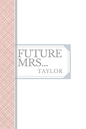 TAYLOR: Future Mrs Taylor: 90 page sketchbook 6x9 sketchbook