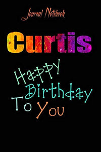 Curtis: Happy Birthday To you Sheet 9x6 Inches 120 Pages with bleed - A Great Happybirthday Gift