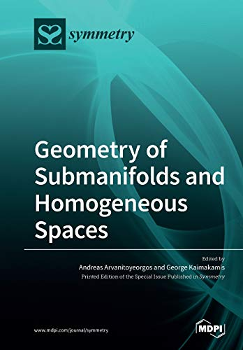 Geometry of Submanifolds and Homogeneous Spaces