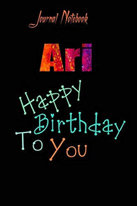 Ari: Happy Birthday To you Sheet 9x6 Inches 120 Pages with bleed - A Great Happy birthday Gift