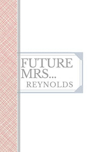 REYNOLDS: Future Mrs Reynolds: 90 page sketchbook 6x9