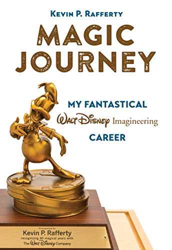 Magic Journey: My Fantastical Walt Disney Imagineering Career