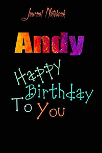 Andy: Happy Birthday To you Sheet 9x6 Inches 120 Pages with bleed - A Great Happybirthday Gift