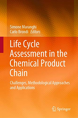 Life Cycle Assessment in the Chemical Product Chain: Challenges, Methodological Approaches and Applications