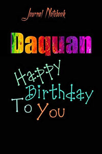 Daquan: Happy Birthday To you Sheet 9x6 Inches 120 Pages with bleed - A Great Happy birthday Gift