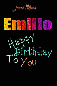 Emilio: Happy Birthday To you Sheet 9x6 Inches 120 Pages with bleed - A Great Happybirthday Gift