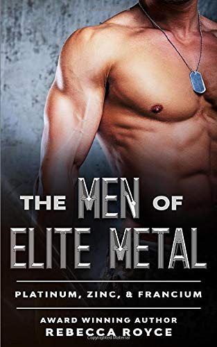 The Men of Elite Metal: Platinum, Zinc, & Francium