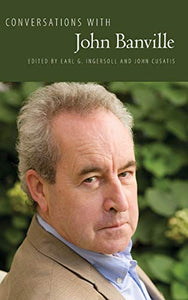 Conversations with John Banville (Literary Conversations Series)