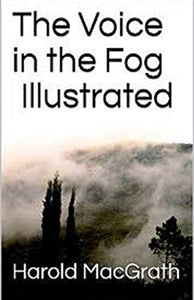 The Voice in the Fog Illustrated
