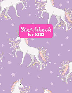 Sketchbook for Kids: Unicorn Large Sketch Book for Sketching, Drawing, Creative Doodling Notepad and Activity Book - Birthday and Christmas Gift Ideas ... Girls, Teens and Women - Lilly Design # 0082