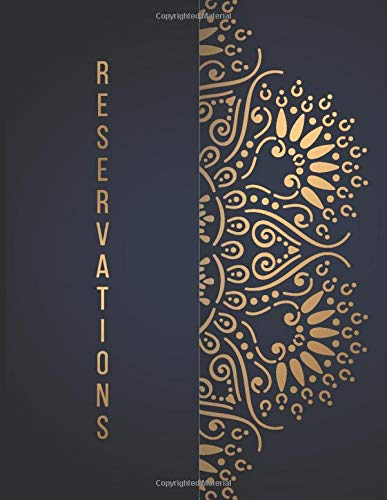 Reservations: Reservation Book For Restaurant | 2019 365 Day Guest Booking Diary | Hostess Table Log Journal | Navy Gold Mandala