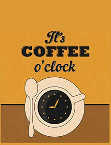 It's coffee o'clock: Notebook