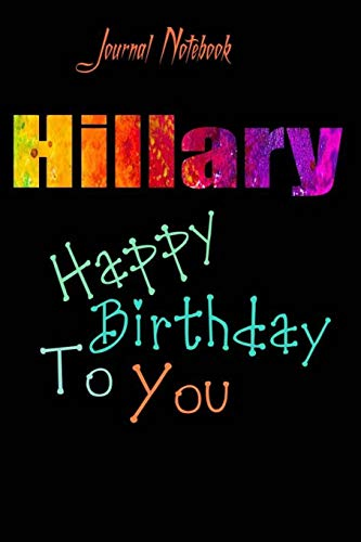Hillary: Happy Birthday To you Sheet 9x6 Inches 120 Pages with bleed - A Great Happybirthday Gift