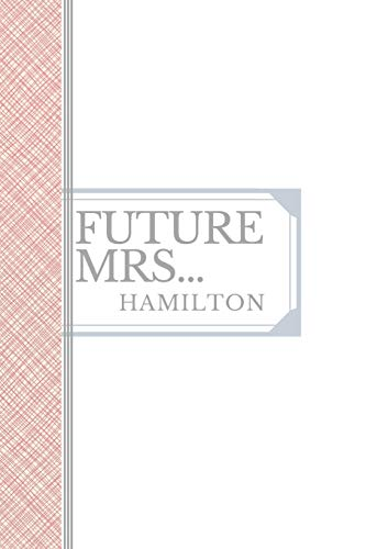 HAMILTON: Future Mrs Hamilton: 90 page sketchbook 6x9