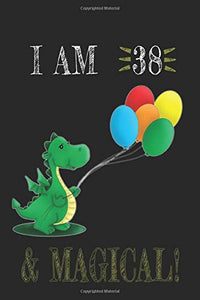 I AM 39 and Magical !! Dragon Notebook: A NoteBook For Dragon  Lovers , Birthday & Christmas Present For Dragon Lovers , 39 years old Gifts