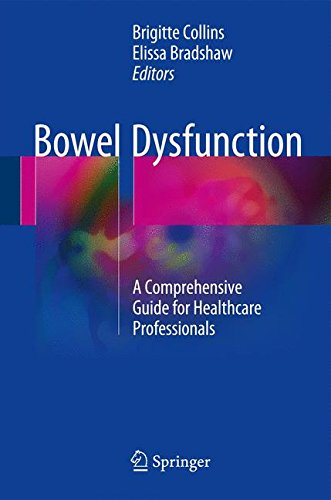 Bowel Dysfunction: A Comprehensive Guide for Healthcare Professionals