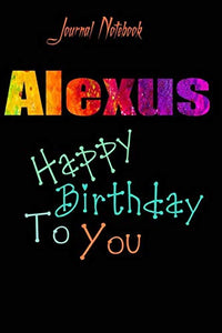 Alexus: Happy Birthday To you Sheet 9x6 Inches 120 Pages with bleed - A Great Happybirthday Gift