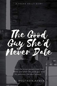 The Good Guy She'd Never Date
