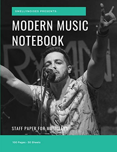 Modern Music Notebook: Staff and Manuscript Paper for Music, Notes and Lyrics 8.5