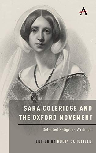 Sara Coleridge and the Oxford Movement: Selected Religious Writings (Anthem Nineteenth-Century)