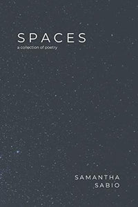 SPACES: a collection of poetry