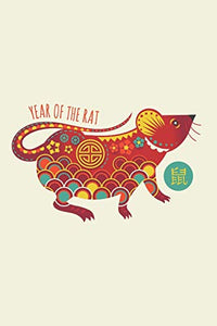 Year Of The Rat: Notebook for Chinese New Year 2020, year of the rat 2020, chinese new year red envelopes | 120 Pages