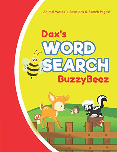 Dax's Word Search: Animal Creativity Activity & Fun for Creative Kids | Solve a Zoo Safari Farm Sea Life Wordsearch Puzzle Book + Draw & Sketch ... Letter Spelling Memory & Logic Skills