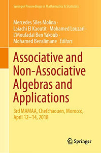 Associative and Non-Associative Algebras and Applications: 3rd MAMAA, Chefchaouen, Morocco, April 12-14, 2018 (Springer Proceedings in Mathematics & Statistics)
