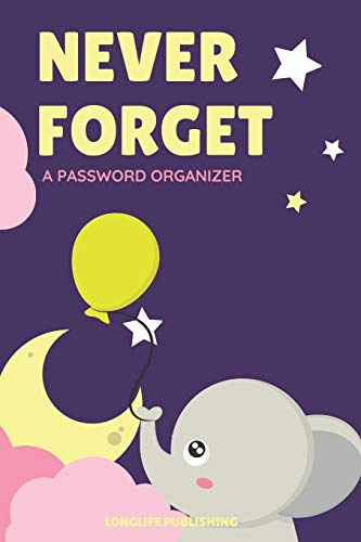 Never Forget: A Password Organizer with Alphabetical Pages for Internet Password Management Elephant Design