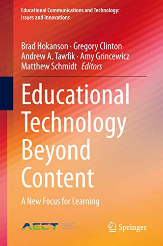 Educational Technology Beyond Content: A New Focus for Learning (Educational Communications and Technology: Issues and Innovations)