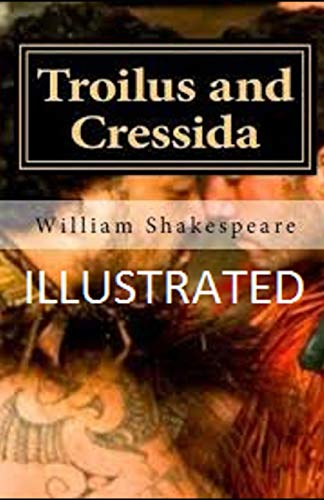 Troilus and Cressida Illustrated