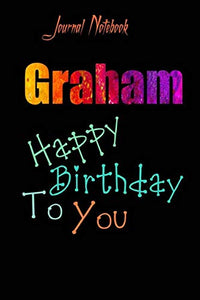 Graham: Happy Birthday To you Sheet 9x6 Inches 120 Pages with bleed - A Great Happy birthday Gift