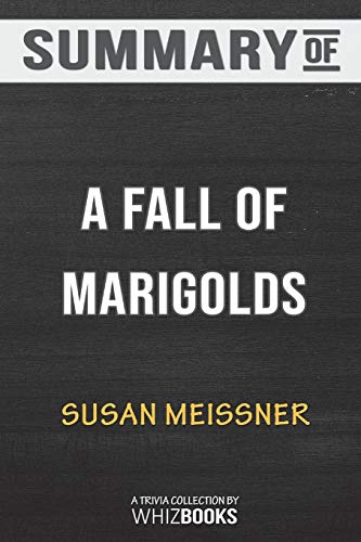 Summary of A Fall of Marigolds by Susan Meissner: Trivia/Quiz for Fans