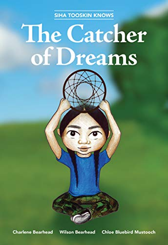 Siha Tooskin Knows the Catcher of Dreams (Siha Tooskin Knows (4)) (Volume 4)