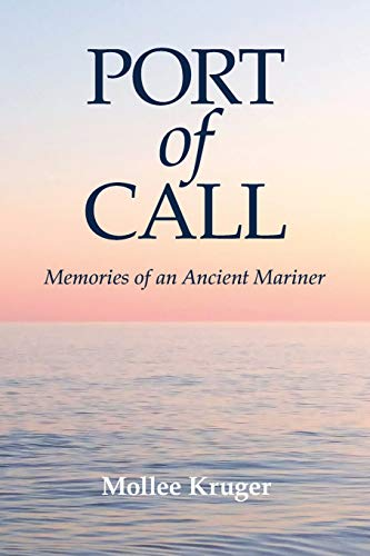 Port of Call: Memories of an Ancient Mariner