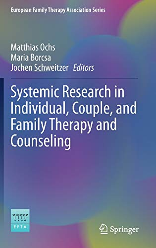 Systemic Research in Individual, Couple, and Family Therapy and Counseling (European Family Therapy Association Series)