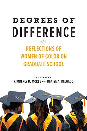 Degrees of Difference: Reflections of Women of Color on Graduate School