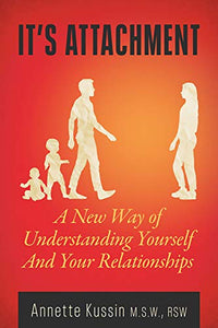 It's Attachment: A New Way of Understanding Yourself and Your Relationships (23) (MiroLand)