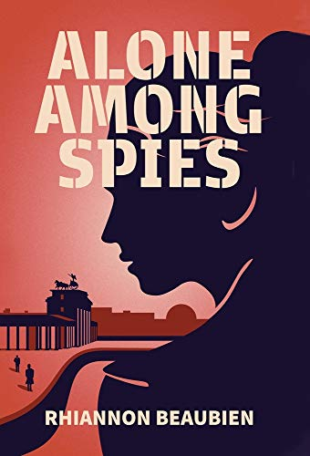 Alone Among Spies