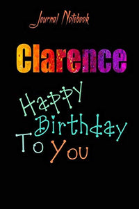 Clarence: Happy Birthday To you Sheet 9x6 Inches 120 Pages with bleed - A Great Happybirthday Gift
