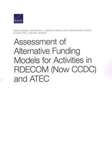 Assessment of Alternative Funding Models for Activities in RDECOM (Now CCDC) and ATEC