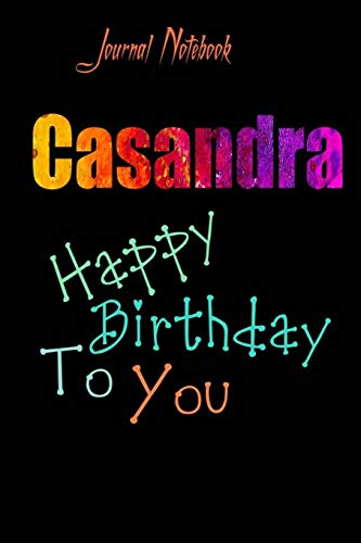 Casandra: Happy Birthday To you Sheet 9x6 Inches 120 Pages with bleed - A Great Happy birthday Gift